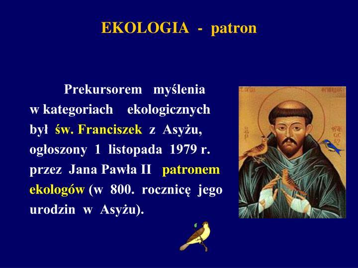 EKOLOGIA  -  patron