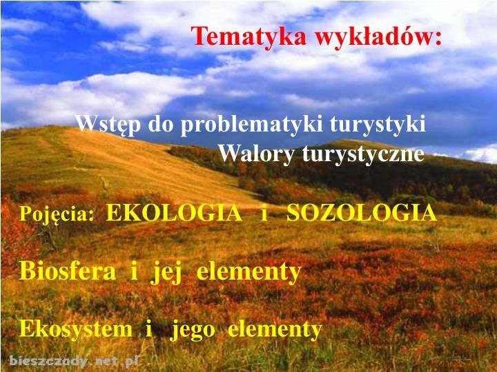 Tematyka wykładów: