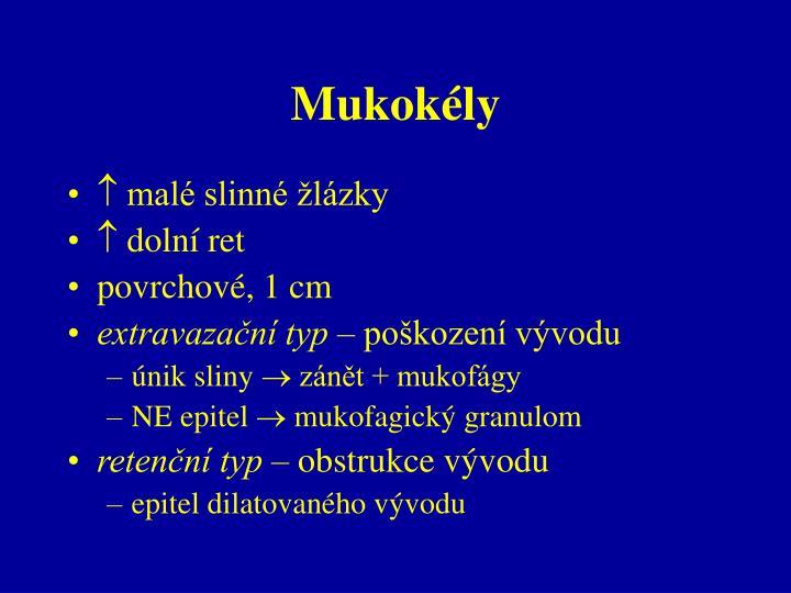Mukokély
