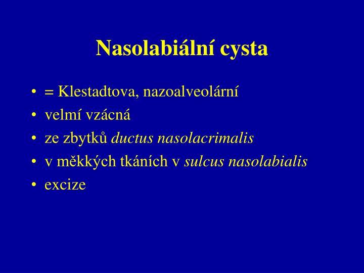 Nasolabiální cysta