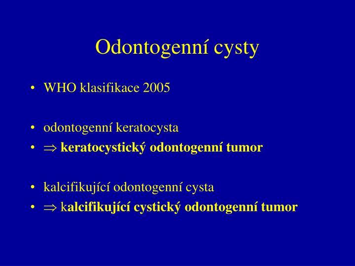 Odontogenní cysty