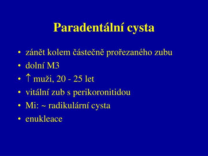 Paradentální cysta