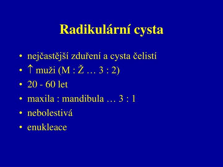 Radikulární cysta