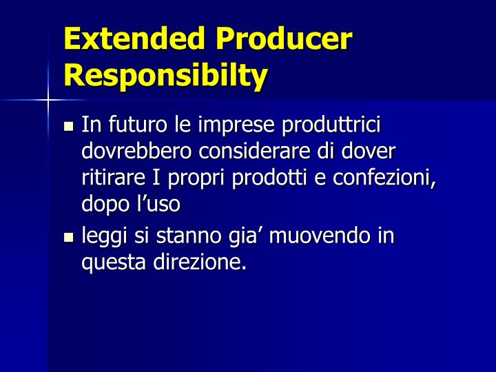 Extended Producer Responsibilty