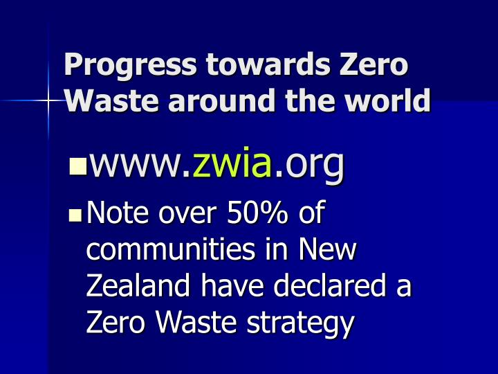Progress towards Zero Waste around the world