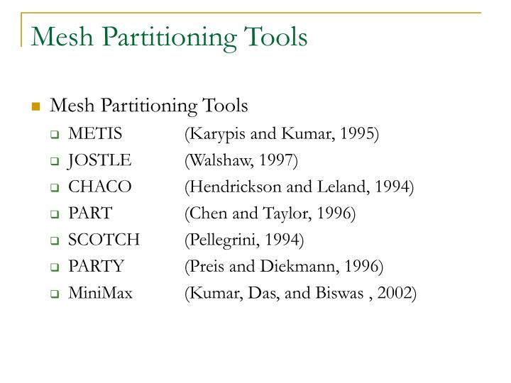 Mesh Partitioning Tools