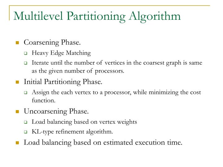 Multilevel Partitioning Algorithm