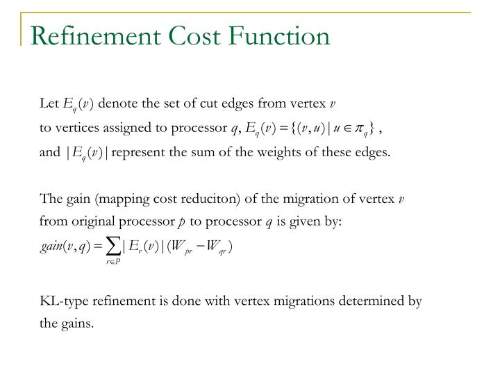 Refinement Cost Function