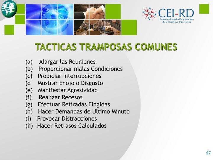 TACTICAS TRAMPOSAS COMUNES