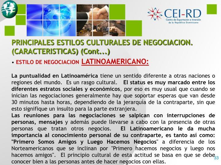 PRINCIPALES ESTILOS CULTURALES DE NEGOCIACION.  (CARACTERISTICAS) (Cont...)