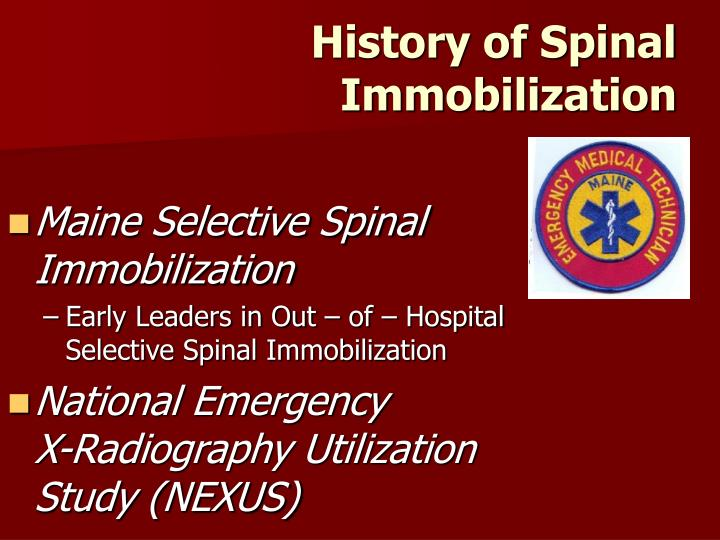 History of Spinal Immobilization