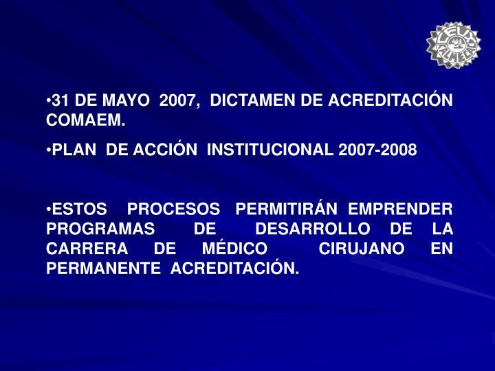 31 DE MAYO  2007,  DICTAMEN DE ACREDITACIÓN COMAEM.