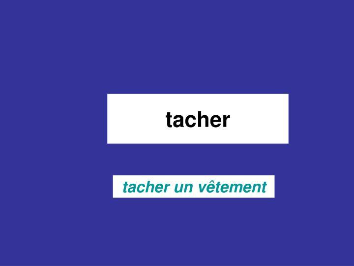tacher