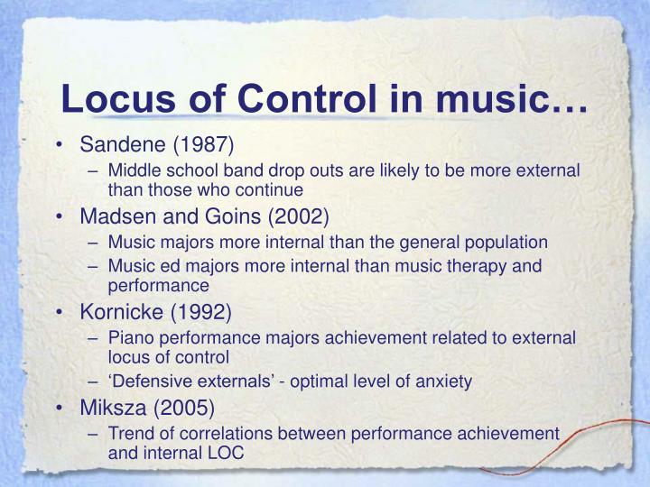 Locus of Control in music…