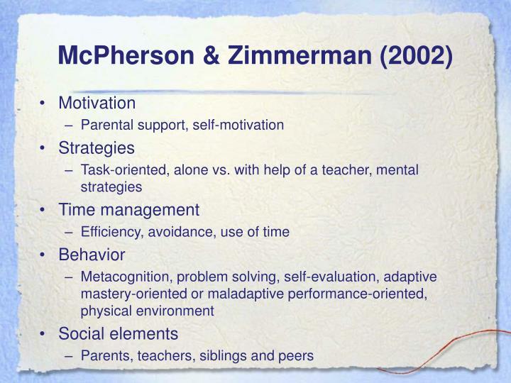 McPherson & Zimmerman (2002)