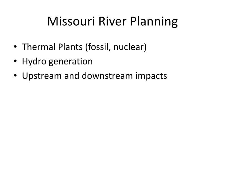 Missouri river planning