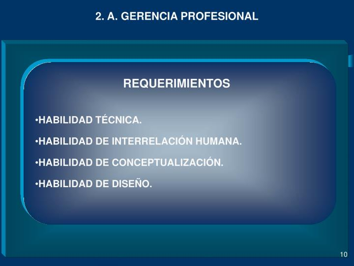 2. A. GERENCIA PROFESIONAL