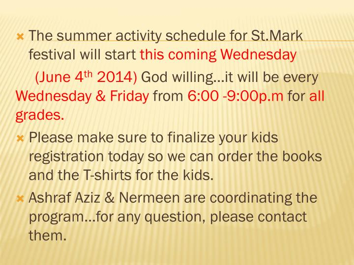 The summer activity schedule for