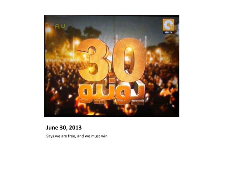 June 30, 2013