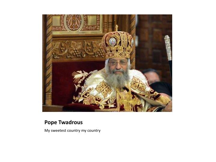 Pope Twadrous
