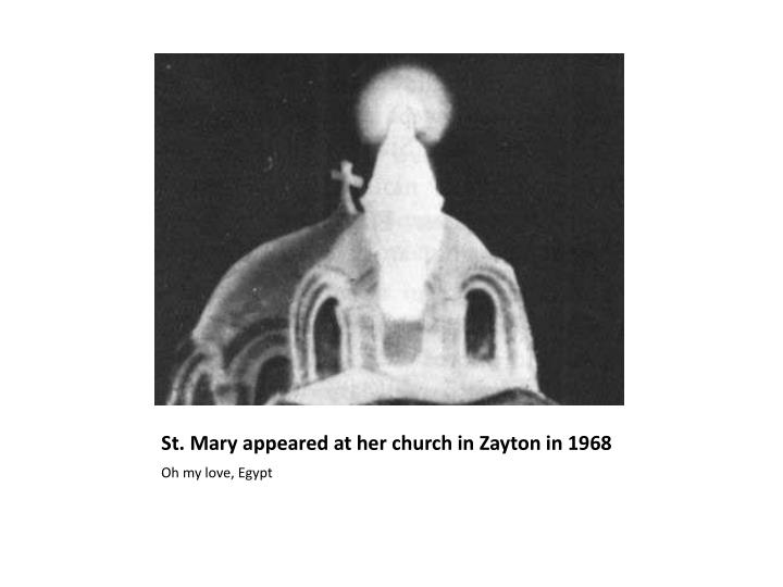 St. Mary appeared at her church in Zayton in 1968