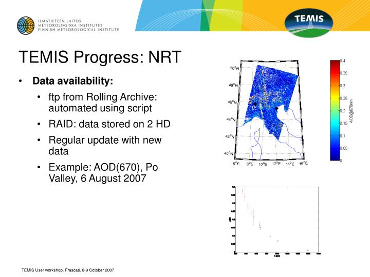 TEMIS Progress: NRT
