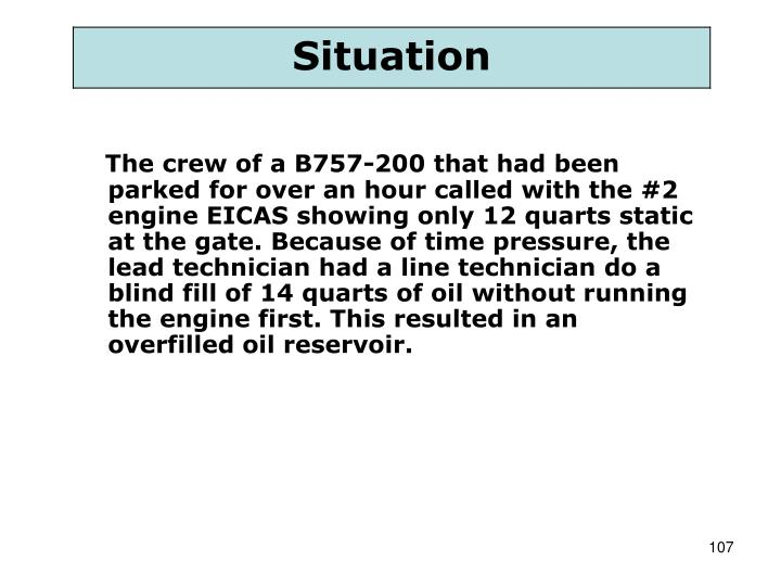 The crew of a B757-200 that had been parked for over an hour called with the #2 engine EICAS showing only 12 quarts static at the gate. Because of time pressure, the lead technician had a line technician do a blind fill of 14 quarts of oil without running the engine first. This resulted in an overfilled oil reservoir.