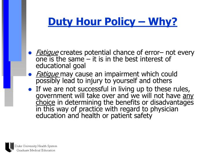 Duty Hour Policy – Why?