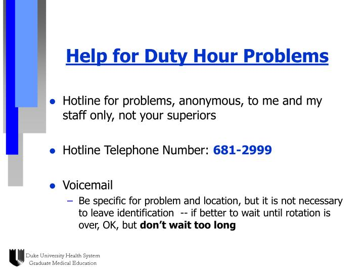 Help for Duty Hour Problems