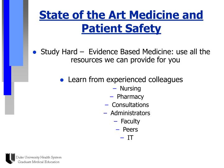 State of the Art Medicine and Patient Safety