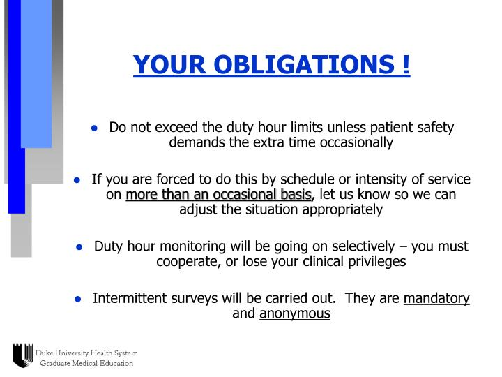 YOUR OBLIGATIONS !