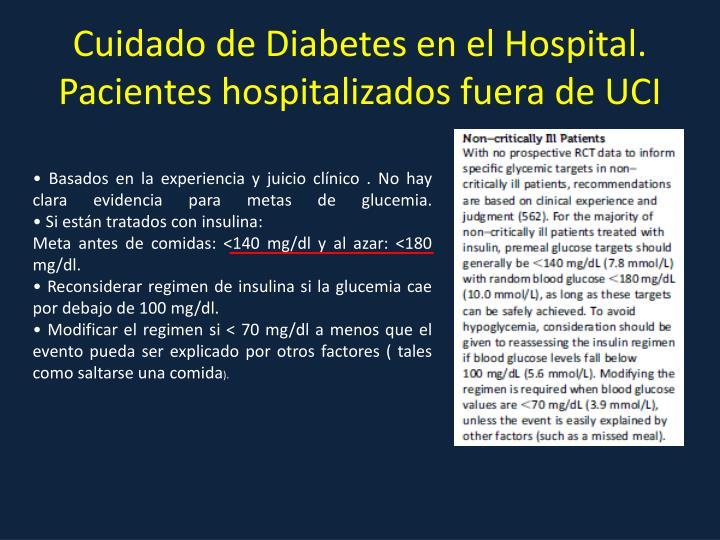 Cuidado de Diabetes en el Hospital. Pacientes hospitalizados fuera de UCI
