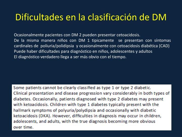 Dificultades en la clasificación de DM