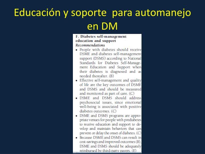 Educación y soporte  para automanejo en DM