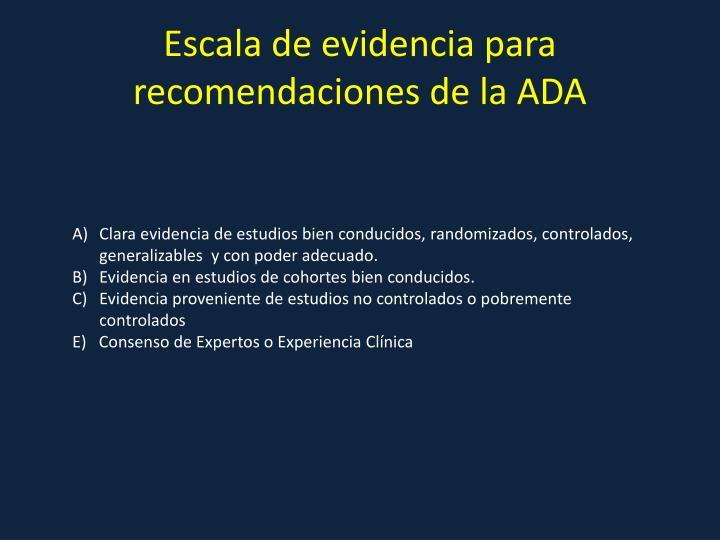 Escala de evidencia para recomendaciones de la ADA