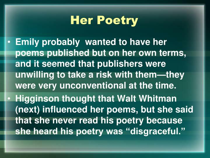 a comparison of the walt whitmans and emily dickinsons poetry Read this full essay on comparing walt whitman and emily dickinson  both  poets wrote during the time of romanticism, even though whitman was.
