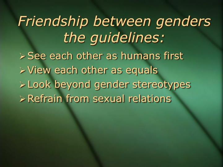 Friendship between genders the guidelines