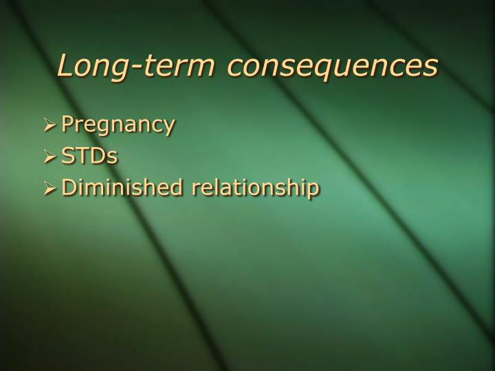 Long-term consequences
