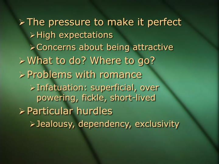 The pressure to make it perfect