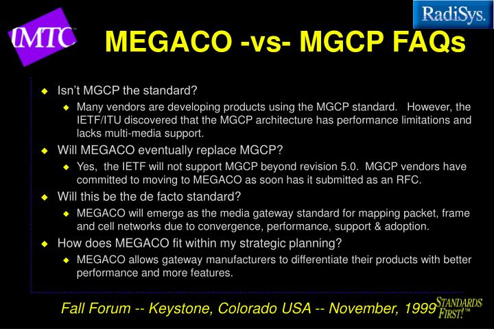 MEGACO -vs- MGCP FAQs