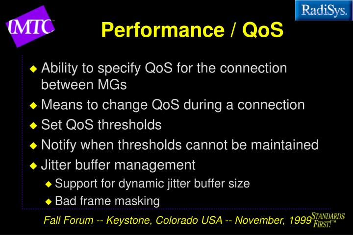 Performance / QoS