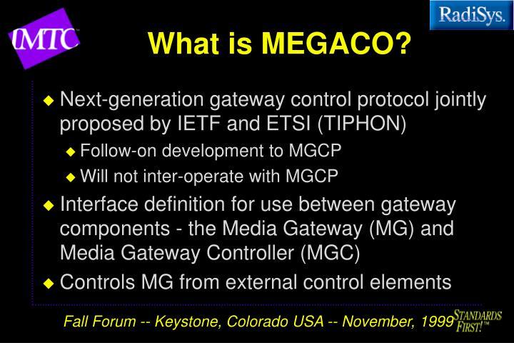 What is MEGACO?