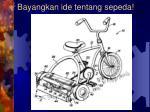 bayangkan ide tentang sepeda