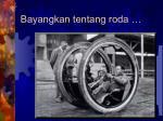 bayangkan tentang roda1