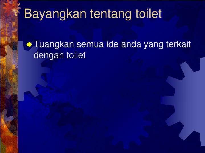 Bayangkan tentang toilet
