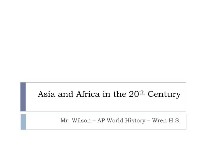 Asia and Africa in the 20