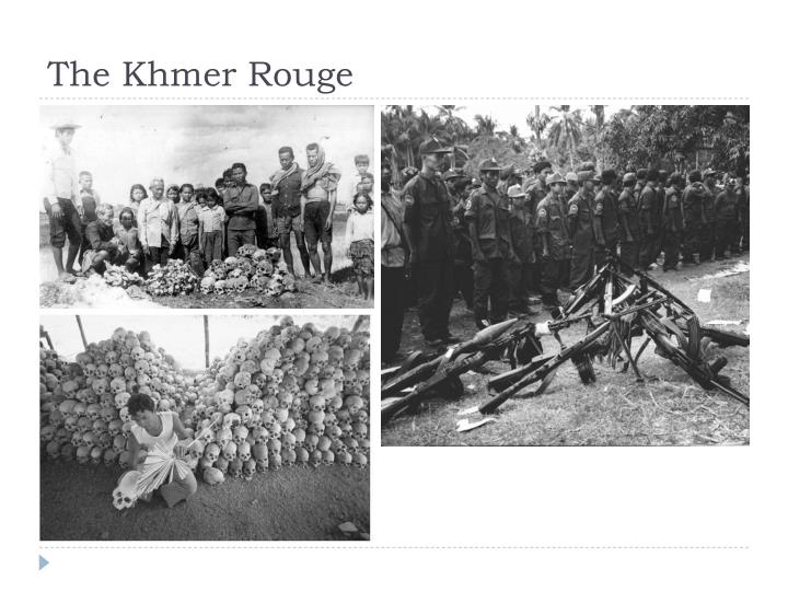 The Khmer Rouge