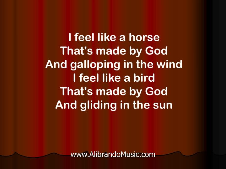 I feel like a horse