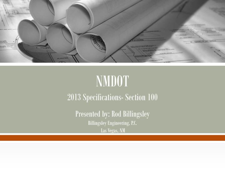 Nmdot 2013 specifications section 100
