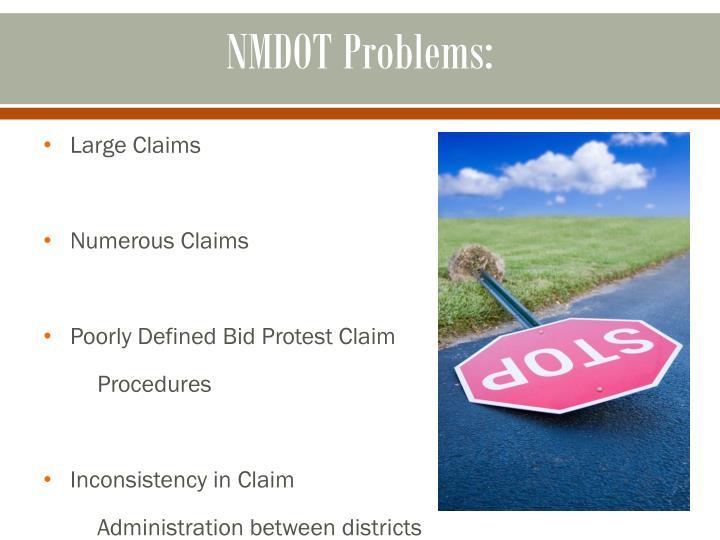 NMDOT Problems: